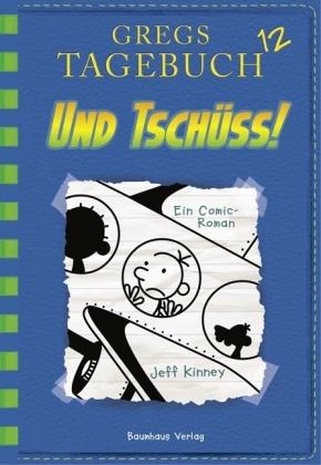 Cover GRegs Tagebuch - Und tschüss!