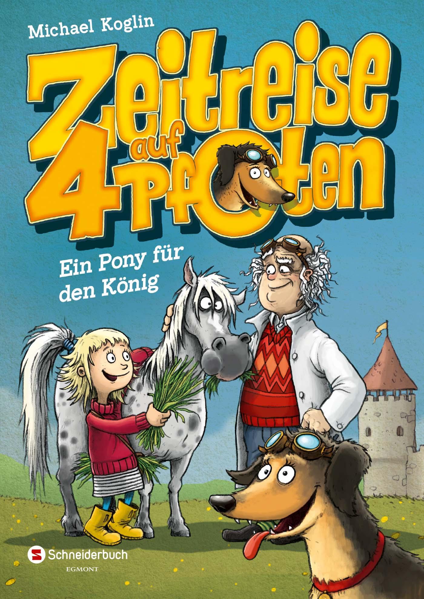 Cover Zeitreise auf vier Pfoten: Ein Pony für den König (Band 2)