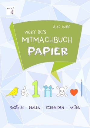 Cover Vicky Bo's Mitmachbuch Papier