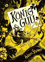 Cover vom Buch'König Guu – Mal dir Baumhaus und Bart!'