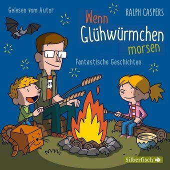 Cover Wenn Glühwürmchen morsen. Fantastische Geschichten