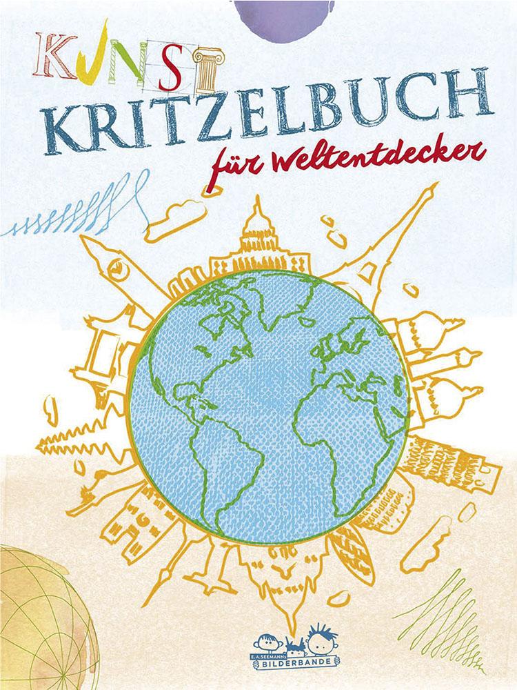 Cover vom Buch 'Kunstkritzelbuch für Weltentdecker'