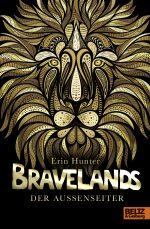 Cover vom Buch'Neue Saga: Bravelands – Die Außenseiter'