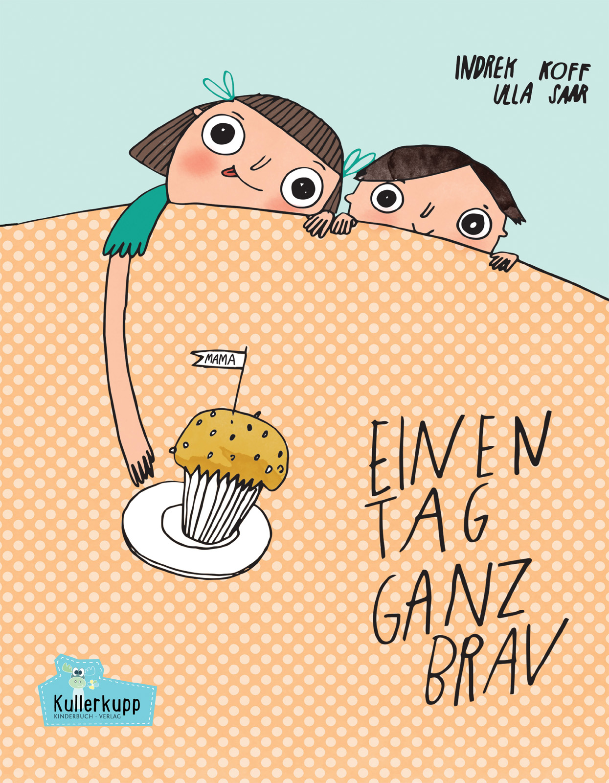 """Cover vom Buch'""""Einen Tag ganz brav"""": Ein freches Buch + Ausmalbilder'"""