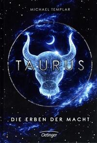 Cover vom Buch'Galaktisch: Taurus. Die Erben der Macht'