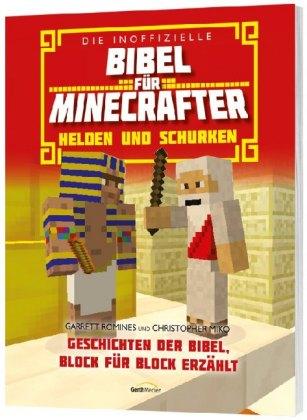 Cover Die inoffizielle Bibel für Minecrafter: Helden und Schurken