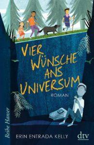 Vier Wünsche ans Universum Deutscher Jugendliteraturpreis 2019