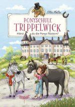 Cover vom Buch'Ponyschule Trippelwick – Hörst du die Ponys flüstern?'