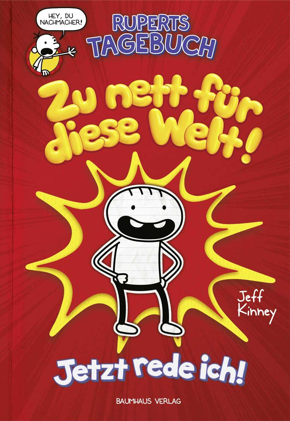 Cover Ruperts Tagebuch: Zu nett für diese Welt