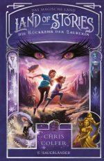 Cover vom Buch'Land of Stories 2: Die Rückkehr der Zauberin'