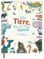 Cover vom Buch'Alle Tiere, die ich (noch nicht) kenne + Verlosung'