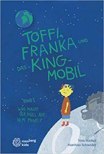 Toffi FRanka und das Kingmobil