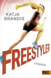 Buch eBook Freestyler Katja Brandis Beltz