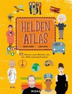 Cover vom Buch'Helden-Atlas: 101 Menschen, die die Welt veränderten'