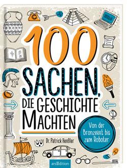 Cover 100 Sachen, die Geschichte machten
