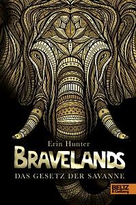 Cover Bravelands - Das Gesetz der Savanne