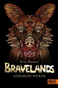 Cover Bravelands - Goldene Wölfe