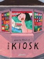 Cover vom Buch'Kioskliebe als Buch und Film: Der Kiosk mit Verlosung'