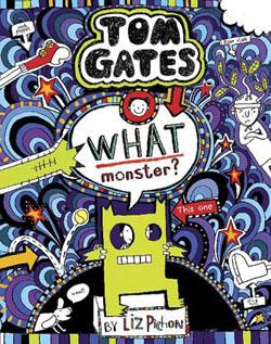 Cover Tom Gates - What Monster?
