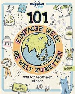 Cover 101 einfache Wege, die Welt zu retten