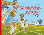 Cover vom Buch'Tierischer Fußballspaß: Die Savannenkicker'
