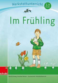 Cover Im Frühling. Werkstatt 1. / 2. Schuljahr