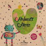 Cover vom Buch'Gefühle brauchen Mut: Helmuts Herz'