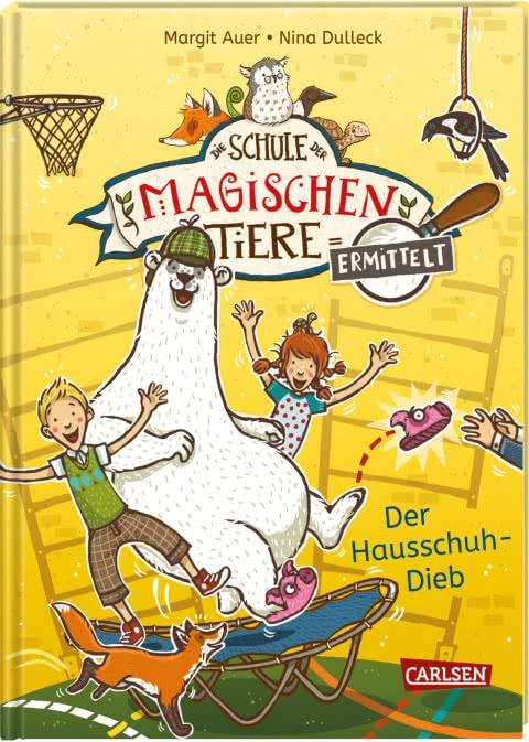 Cover Die Schule der magischen Tiere ermittelt 2: Der Hausschuh-Dieb