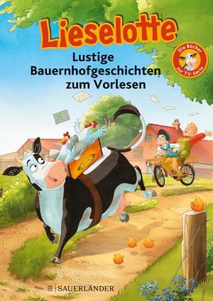 Cover Lieselotte: Lustige Bauernhofgeschichten zum Vorlesen