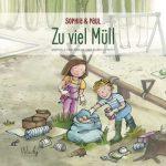Cover vom Buch'Zu viel Müll: Sophia & Paul tun was gegen Abfall'