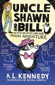 Cover Uncle Shawn and Bill and the Not One Tiny Bit Lovey-Dovey Moon Adventure