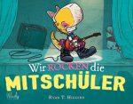 Cover vom Buch'Dino-Geschichte Teil 2: Wir rocken die Mitschüler'