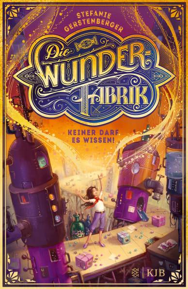 Cover Die Wunderfabrik / Band 1: Keiner darf es wissen!