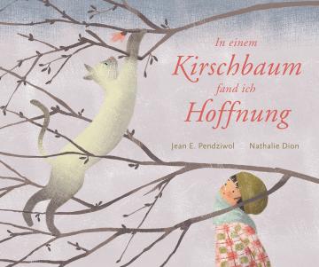 Cover In einem Kirschbaum fand ich Hoffnung