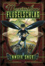 Cover vom Buch'Maximilian Flügelschlag: neue Abenteuer von Angie Sage'