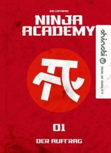 Ninja Academy 1 Der Auftrag Lüftner, Kai