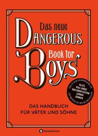 Cover Das neue Dangerous Book for Boys
