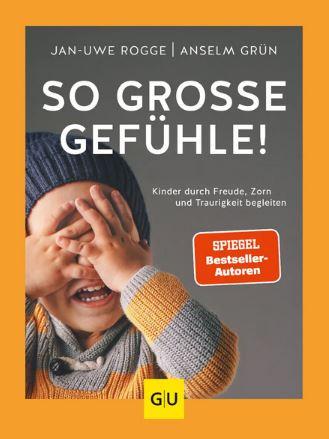 Cover So große Gefühle! Kinder durch Freude, Zorn und Traurigkeit begleiten