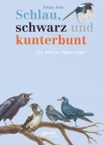 Cover vom Buch'Clevere Krähen: Die faszinierende Welt der Rabenvögel'