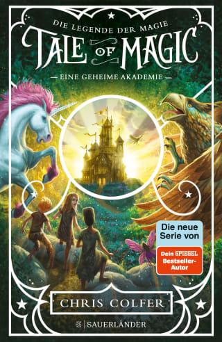 Cover Tale of Magic: Die Legende der Magie 1 – Eine geheime Akademie