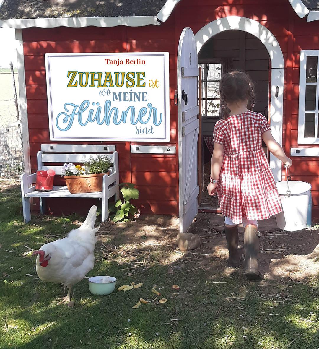 Cover Zuhause ist, wo meine Hühner sind