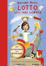 Cover vom Buch'Helenas Buchtipp: Lotto will was werden'