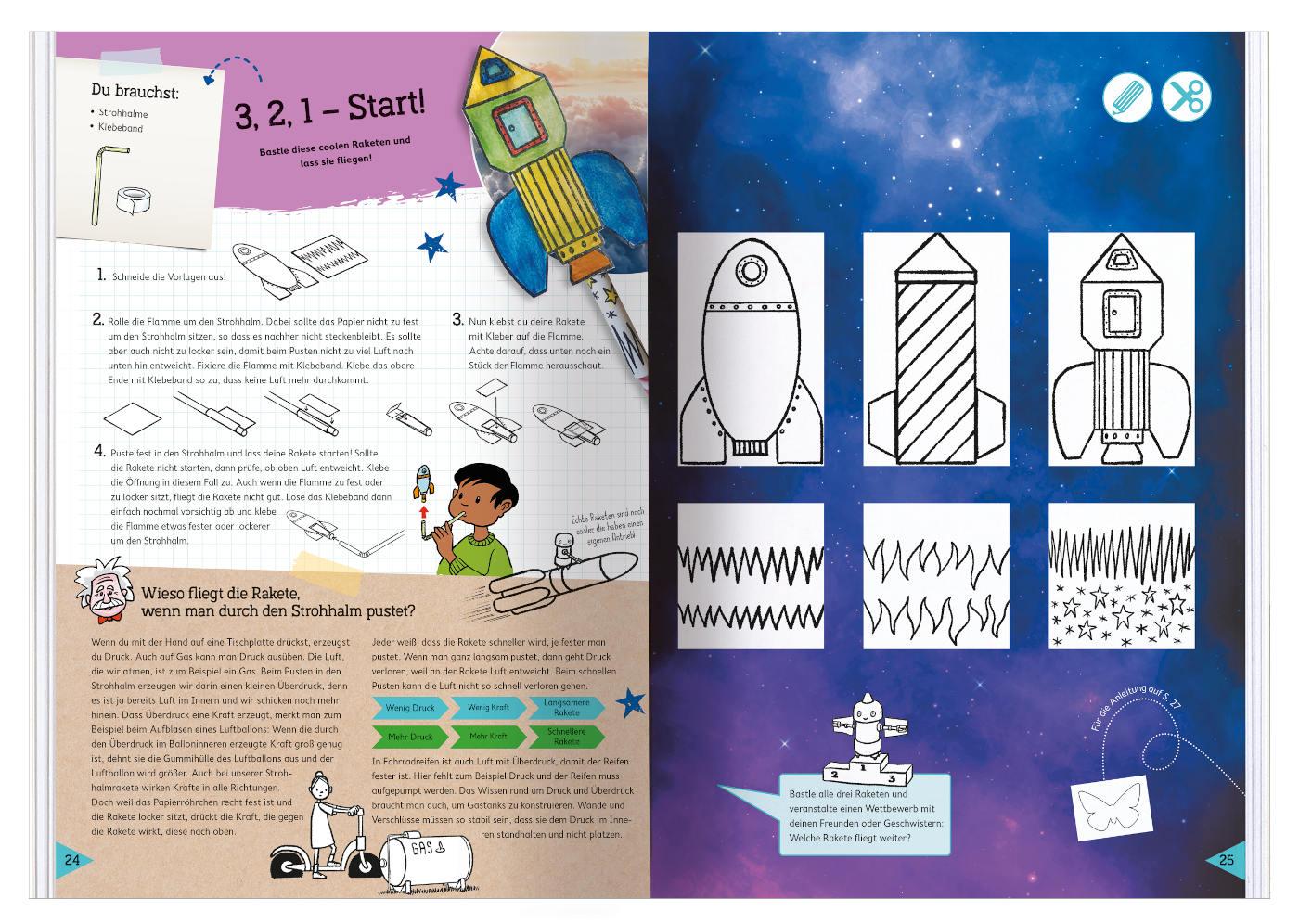Das Physik-Bastelbuch: Raketen selber fliegen lassen