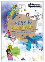 Cover vom Buch'Phänomenal: Das Physik-Bastelbuch aus der PhänoMINT-Reihe'