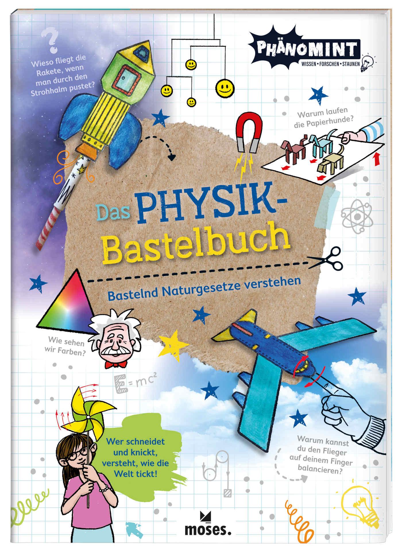 Cover Das Physik-Bastelbuch. Bastelnd Naturgesetze verstehen